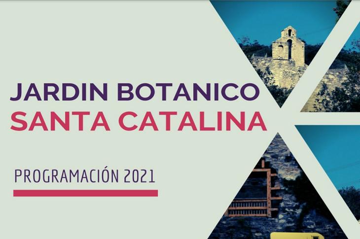 El Jardín Botánico de Santa Catalina regresa con un completo programa de visitas y talleres