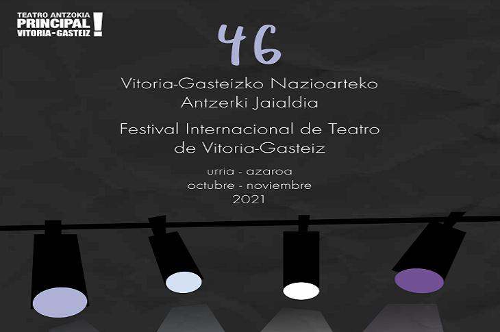 46 Edición del Festival Internacional de Teatro – 2021